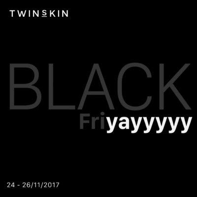 BLACK FRIDAY TWINS SKIN - ƯU ĐÃI LỚN NHẤT 2017 - SẮM THẢ GA, SKINCARE THẬT ĐÃ
